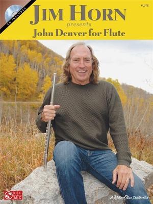 Jim Horn Presents John Denver For Flute (Book And CD) / Denver, John (Artist); Horn, Jim (Author) / Hal Leonard