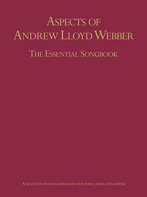 Aspects Of Andrew Lloyd Webber: The Essential Songbook (Hardback) / Lloyd Webber, Andrew (Composer); Lindley, Rachel (Editor) / Really Useful Group