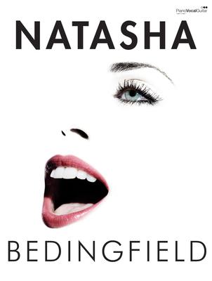 Natasha Bedingfield / Bedingfield, Natasha (Artist); Holliday, Lucy (Artist) / Faber Music
