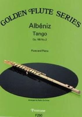 Golden flute Series / Tango Op. 165 No. 2 / Isaac Albéniz / Fentone