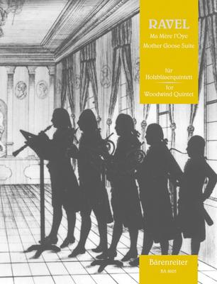 Ma Mère L'Oye  Maurice Ravel  Woodwind Quintet Partitur + Stimmen  BA8605 / Ravel Maurice / Bärenreiter