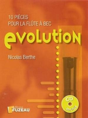 Evolution, 10 pièces pour la flûte à bec / Berthe Nicolas / Fuzeau