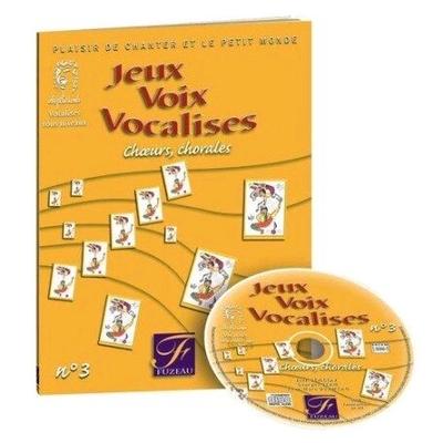Jeux Voix Vocalises No 3  / M. Yacovleff ; J. Genetay / Fuzeau