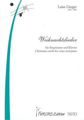 Weihnachtslieder / Greger Luise / Furore