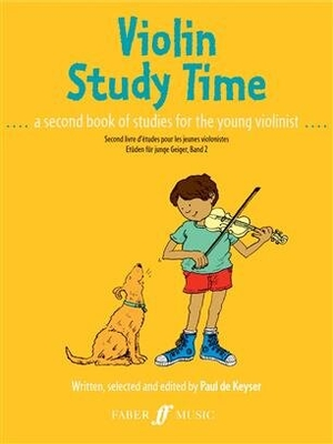 Violin Study Time a second book of studies for the young violonist / Paul de  Keyser / Faber Music