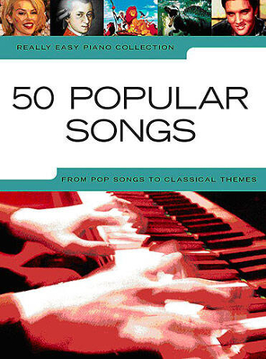 Really easy piano / Really Easy Piano: 50 Popular Songs /  / Wise Publications