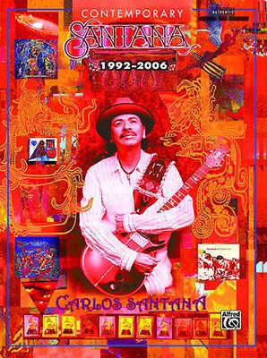 Carlos Santana: Contemporary Santana 1992-2006 / Santana Carlos / Alfred Publishing