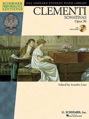 Muzio Clementi: Sonatinas Op.36 / Linn, Jennifer (Editor); Clémenti, Muzio (Composer) / G. Schirmer