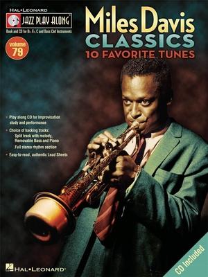 Jazz play along / Jazz Play Along: Miles Davis Classics, 10 Favorite Tunes / Davis, Miles (Artist); Taylor, Mark (Arranger); Roberts, Jim (Arranger) / Hal Leonard