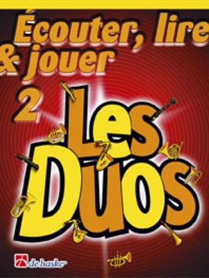 Ecouter, lire & jouer 2: Les Duos vol. 2Flûte /  / De Haske
