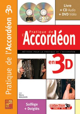 3D / Pratique Accordeon 3D  Manu Maugain  Accordion Buch + CD + CD-ROM  MF2103 / Maugain Manu / Play Music Publ.