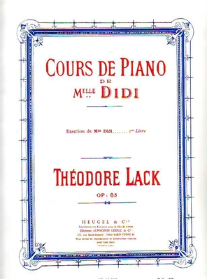 Exercices de Mlle Didi op. 85, vol. 1 / Lack Théodore / Heugel