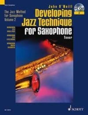 Developing Jazz Technique for Saxophone Tenor vol. 2 / John O'Neill / Schott
