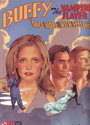 Buffy The Vampire Slayer: Once More With Feeling /  / Hal Leonard
