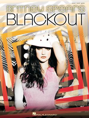 Piano/Vocal/Guitar Artist Songbook / Britney Spears: Blackout / Spears Britney / Hal Leonard