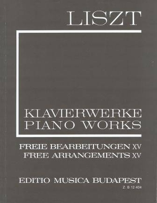 Transcriptions XV / Liszt Franz / EMB Editions Musica Budapest