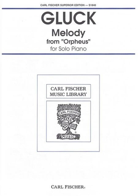 Melody from Orpheus for Solo Piano / Gluck Christoph Willibald von / Carl Fischer