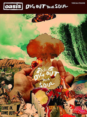 Oasis: Dig Out Your Soul / Oasis / Wise Publications