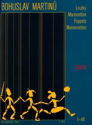 Marionettes (Loutky) I-III / Martinu Bohuslav / Bärenreiter
