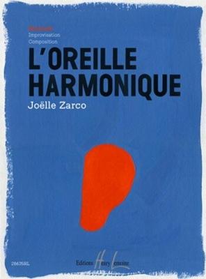 L'oreille harmonique / Zarco Jolle / Henry Lemoine