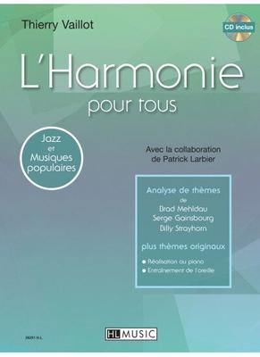 L'harmonie pour tous / Vaillot Thierry/Larbier P. / Henry Lemoine