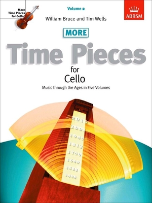 More Time Pieces for Cello, Volume 2 Music through the Ages Tim M. Wells /  / ABRSM