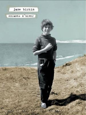 Jane Birkin Enfants d'hiver / Birkin Jane / Paul Beuscher