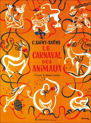 Le Carnaval Des Animaux Transcription pour piano à deux mains Camille Saint-Sans / Camille Saint-Sans / Durand