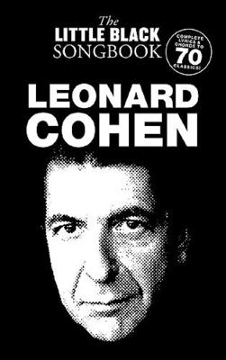 The little black songbook / The Little Black Songbook: Leonard Cohen / Cohen, Leonard (Composer) / Wise Publications
