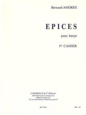 Epices Vol.1 / Bernard Andres / Hamelle