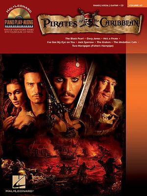Piano Play-along / Piano Play-Along Volume 69: Pirates of the Caribbean / Zimmer, Hans (Composer); Badelt, Klaus (Composer) / Hal Leonard