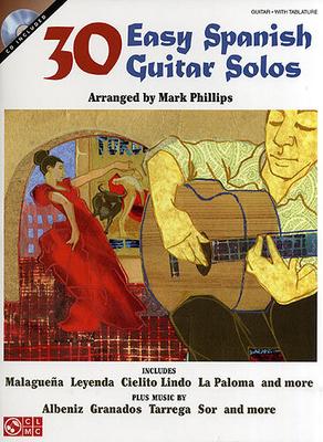 30 Easy Spanish Guitar Solos / Phillips, Mark (Arranger) / Cherry Lane Music Company