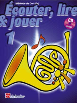 Ecouter, lire & jouer 1 Cor avec CD / Botma Petra / Castelain Jean / De Haske