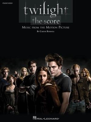 Carter Burwell: Twilight, The Score (Piano Solo) / Burwell, Carter (Composer) / Hal Leonard