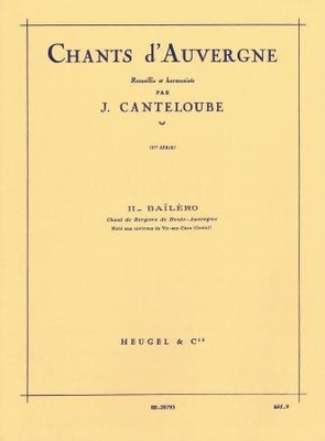 Balero (Chants d'Auvergne 2/2) / Canteloube Joseph / Heugel