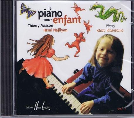 Le piano pour enfant vol. 1 CD / Masson T./Nafilyan H. / Henry Lemoine