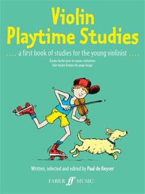 Violin Playtime Studies / Paul de Keyser / Faber Music
