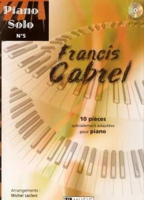 Piano solo no 5 / Cabrel Francis / Henry Lemoine