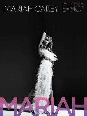 Mariah Carey: E=MC / Carey, Mariah (Artist) / Hal Leonard