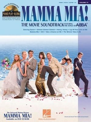 Piano Play-along / Piano Play-Along Volume 73: Mamma Mia The Movie Soundtrack / Abba (Artist) / Hal Leonard
