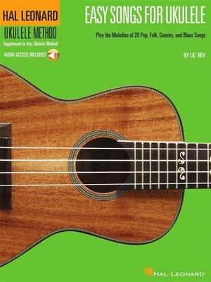 Easy Songs For Ukulele / Rev, Lil' (Editor) / Hal Leonard