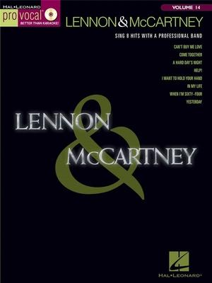 Pro Vocal / Pro Vocal Volume 14: Lennon And McCartney / Lennon, John (Composer); McCartney, Paul (Composer) / Hal Leonard