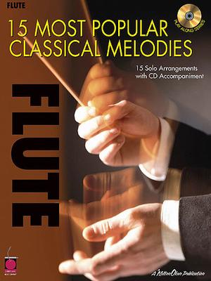 15 Most Popular Classical Melodies, Flute / Whalen, Michael (Arranger) / Cherry Lane Music Company