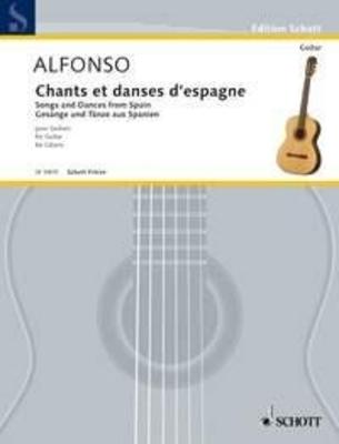 Chant et danses d'Espagne / Nicolas Alfonso / Schott