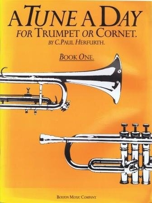 A tune a day for trumpet or cornet, vol. 1 / Herfurth C. Paul / Boston Music Company
