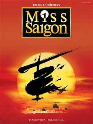Miss Saigon Claude-Michel Schönberg / Claude-Michel Schönberg / Wise Publications