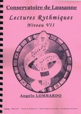 Lectures rythmiques. niveau VII / Lombardo Angelo / Musicale