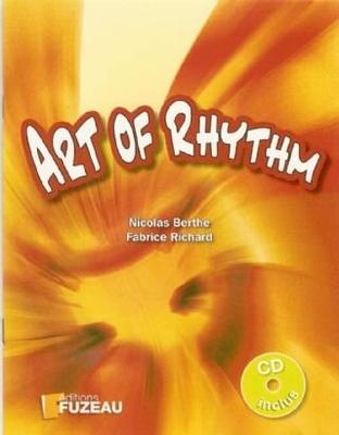 Art of Rhythm / Berthe Nicolas / Richard Fabrice / Fuzeau