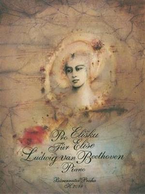 Für Elise  Ludwig van Beethoven  Klavier Buch Klassik H2018 / Beethoven Ludwig van / Bärenreiter