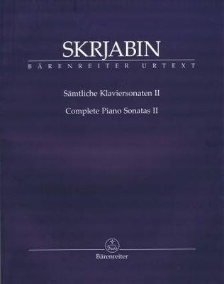 Complete piano sonatas II / Scriabine Alexandre / Bärenreiter